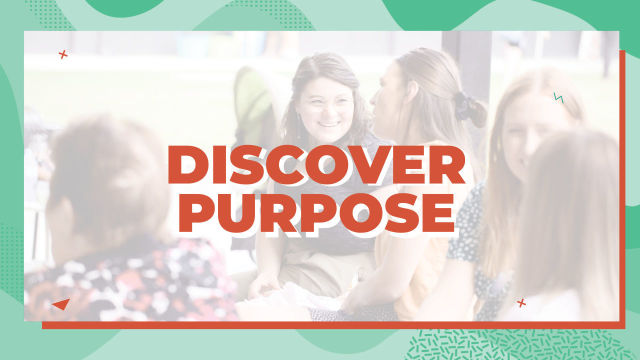 Step 2: Discover Purpose