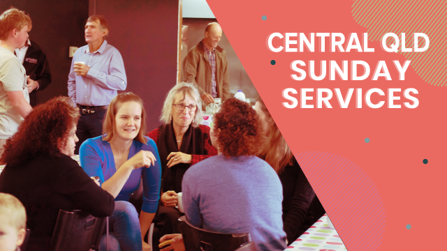 Central QLD Sunday Services